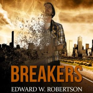 Breakers by Edward W Robertson cover image