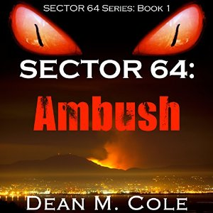 Sector 64: Ambush by Dean M Cole cover image